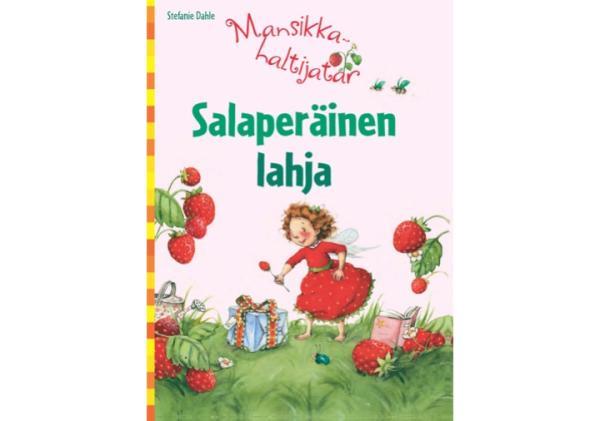 Mansikkahaltijatar_Salaperainen_lahja