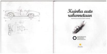 KERTOMUKSIA_TEKNIIKAN_MAAILMASTA_Kuinka_auto_rakennetaan