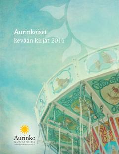 Aurinko Kustannuksen kevään 2014 tuoteluettelo