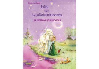 Lilia__pieni_keijukaisprinsessa_ja_lumoava_yksisarvinen